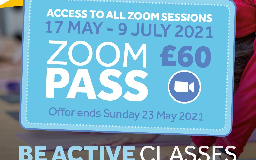 Be Active- Zoom classes 17th May – 9th July 2021